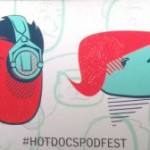 Hot Docs Podcast Festival