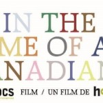 Movie Review: In the Name of All Canadians